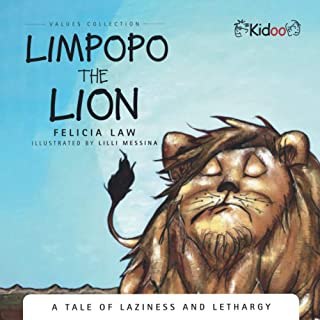 Limpopo The Lion: A Tale of Laziness and lethargy