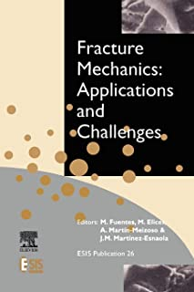 Fracture Mechanics: Applications and Challenges: 26