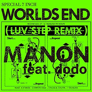 WORLD'S END feat.dodo ((LUV STEP REMIX))