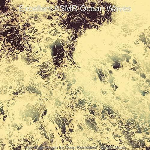 Excellent ASMR Ocean Waves