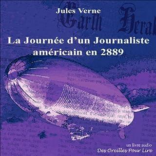 La Journée d'un Journaliste américain en 2889                   Auteur(s):                                                                                                                                 Jules Verne                               Narrateur(s):                                                                                                                                 Franck Frappa                      Durée: 35 min     Pas de évaluations     Au global 0,0