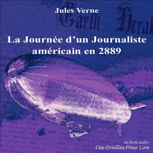 Couverture de La Journée d'un Journaliste américain en 2889