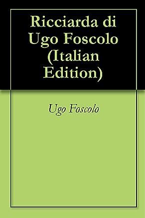 Ricciarda di Ugo Foscolo