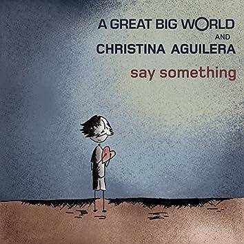 Say Something feat. Christina Aguilera
