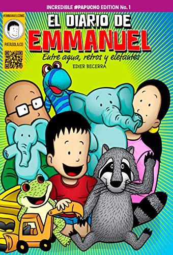 El Diario de Emmanuel: Entre agua, retros y elefantes