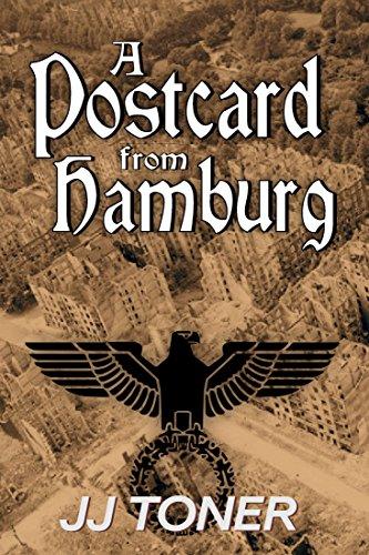 A Postcard from Hamburg (WW2 spy story) (The Black Orchestra Book 3) (English Edition)