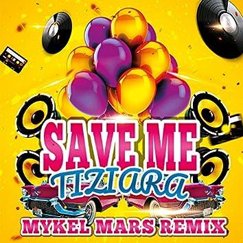 Save Me (Mykel Mars Remix)