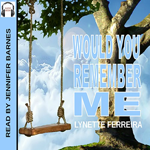 Would You Remember Me audiobook cover art