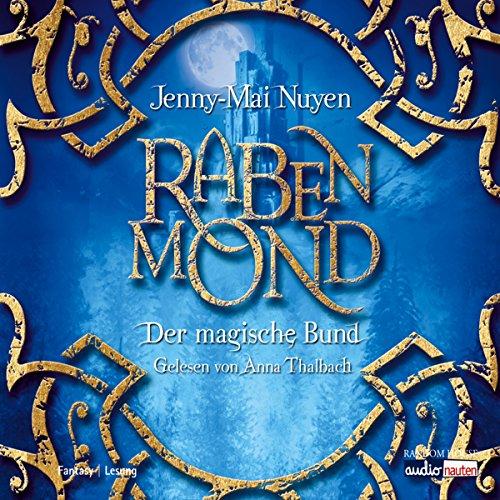 Rabenmond. Der magische Bund Titelbild