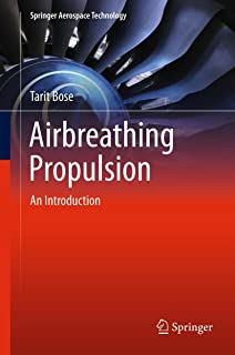Airbreathing Propulsion: An Introduction (Springer Aerospace Technology)