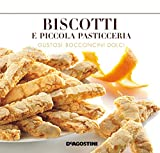 Biscotti e piccola pasticceria: Gustosi bocconcini dolci