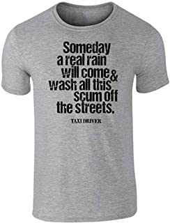 Taxi Driver A Real Rain Travis Bickle Movie Quote Short Sleeve T-Shirt