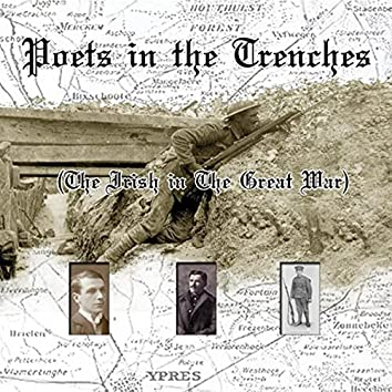 Poets in the Trenches (The Irish in the Great War)