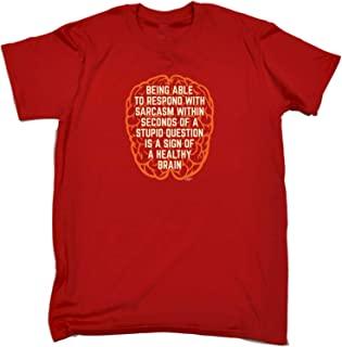 Funny Novelty Tee - Being Able to Respond with Sarcasm Within Seconds Mens T-Shirt