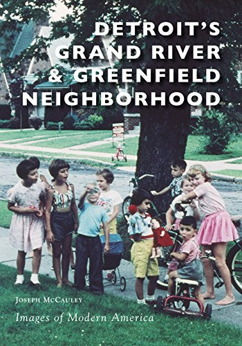 Detroit's Grand River & Greenfield Neighborhood (Images of Modern America)