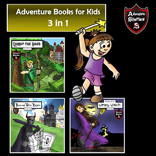 Adventure Books for Kids: 3 Action Stories for Kids audiobook cover art