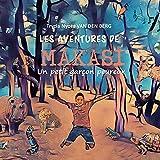 LES AVENTURES DE MAKASI: Un petit garçon peureux