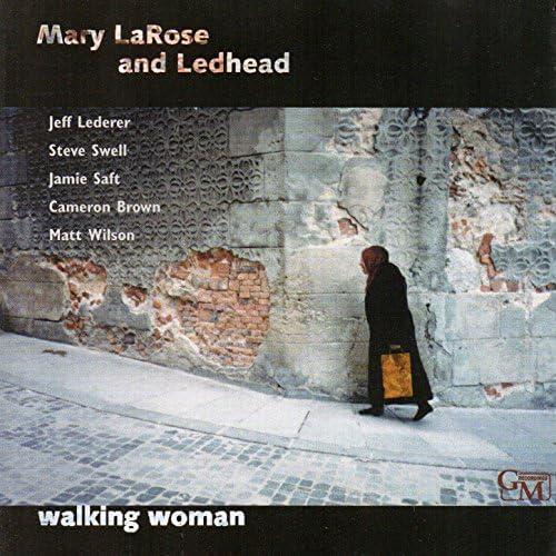 Mary Larose & Ledhead