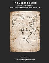 The Vínland Sagas (Vínlandingasögur): Text, Literal Translation, and Word List