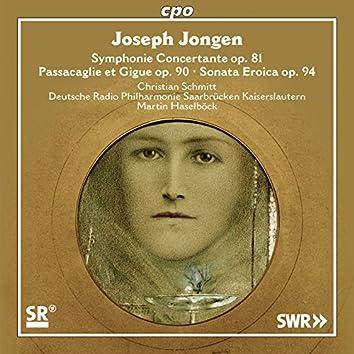 Jongen: Symphonie concertante, Passacaglie et gigue & Sonata eroïca