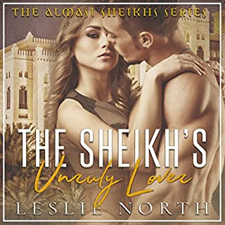 The Sheikh's Unruly Lover audiobook cover art