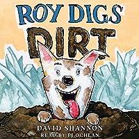 Roy Digs Dirt livre audio