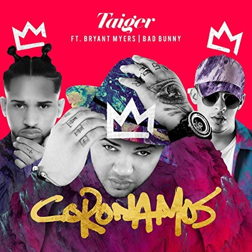 El Taiger, Bryant Myers & Bad Bunny