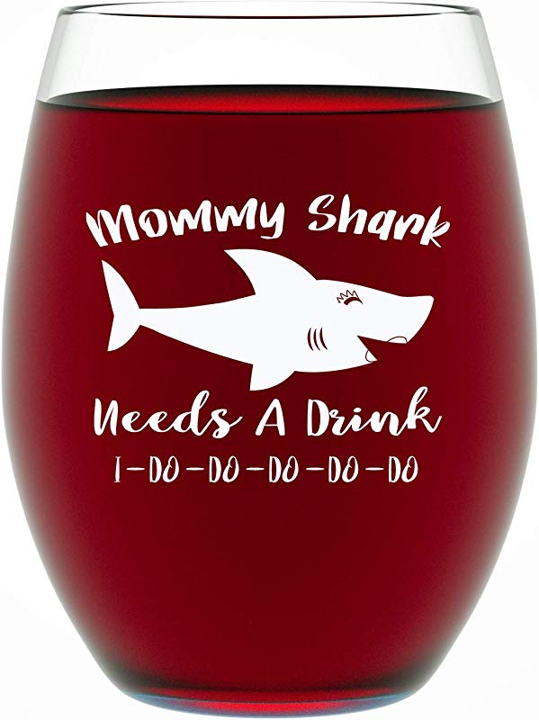 Gifts For Mom Mommy Shark Needs A Drink Mom Gifts Funny 15 OZ Stemless Wine Glass For Mom By Funny Bone Products