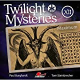 Twilight Mysteries: Folge 12: Maximum