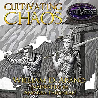 Cultivating Chaos     VeilVerse: Cultivating Chaos, Book 1              By:                                                                                                                                 William D. Arand                               Narrated by:                                                                                                                                 Andrea Parsneau                      Length: 13 hrs and 16 mins     39 ratings     Overall 4.6