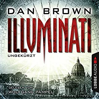 Illuminati     Robert Langdon 1              By:                                                                                                                                 Dan Brown                               Narrated by:                                                                                                                                 Wolfgang Pampel                      Length: 18 hrs and 30 mins     18 ratings     Overall 3.9