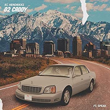 02 Caddy (feat. Speak)