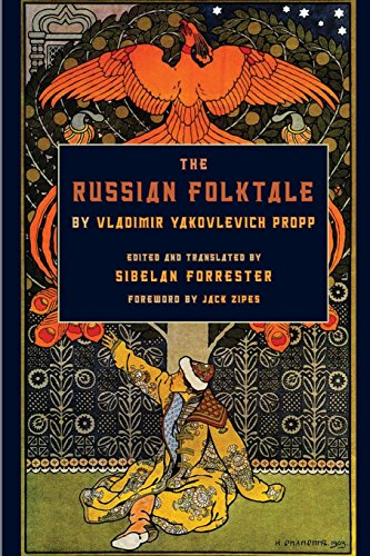 The Russian Folktale by Vladimir Yakovlevich Propp (Series in Fairy-Tale Studies)