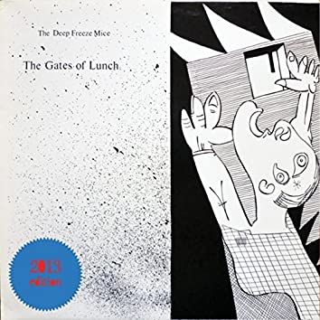 The Gates of Lunch (2013 Edition)