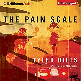 The Pain Scale                   By:                                                                                                                                 Tyler Dilts                               Narrated by:                                                                                                                                 Mel Foster                      Length: 8 hrs and 20 mins     154 ratings     Overall 4.0