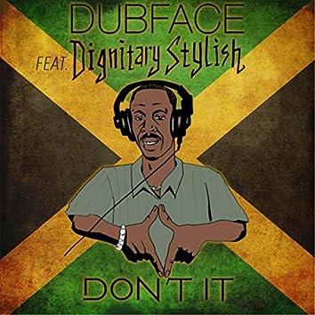 Don't It (feat. Dignitary Stylish)