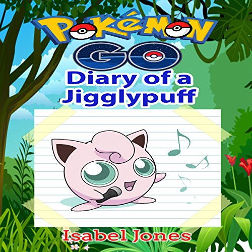 Pokemon Go: Diary of a Jigglypuff audiobook cover art