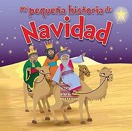 Mi pequeña historia de Navidad/ My Little Story of Christmas