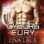 Cyborg Fury: A Science Fiction Cyborg Romance audiobook cover art