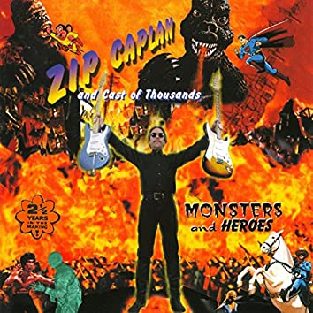 Monsters and Heroes - Features Members of Johnny Lang Band, Bafinger, Ventures, Yardbirds and More!
