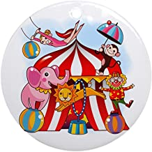 CafePress The Circus is in Town Ornament (Round) Round Holiday Christmas Ornament