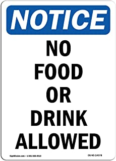 OSHA Notice Sign - No Food Or Drink Allowed   Rigid Plastic Sign   Protect Your Business, Construction Site, Warehouse & Shop Area   Made in The USA