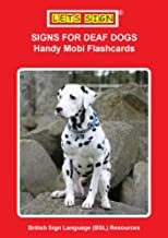 SIGNS FOR DEAF DOGS: Handy Mobi Flashcards (Let's Sign BSL) (English Edition)