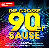 Die Grosse 90er Sause 2-Alle Starken 90er Hits