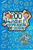200 fáciles rompecabezas de sudoku para las edades de 6 a 10 años: Libro de actividades con rompecabezas de sudoku - Interesante para mejorar la lógica del cerebro del niño