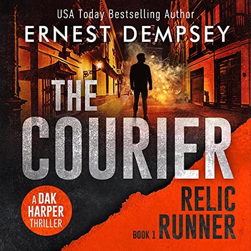 The Courier: A Dak Harper Thriller cover art