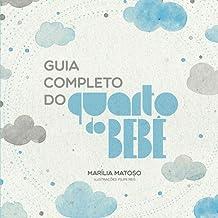 Guia Completo do Quarto do Bebê (1) (Portuguese Edition)