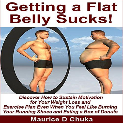 Getting a Flat Belly Sucks! cover art