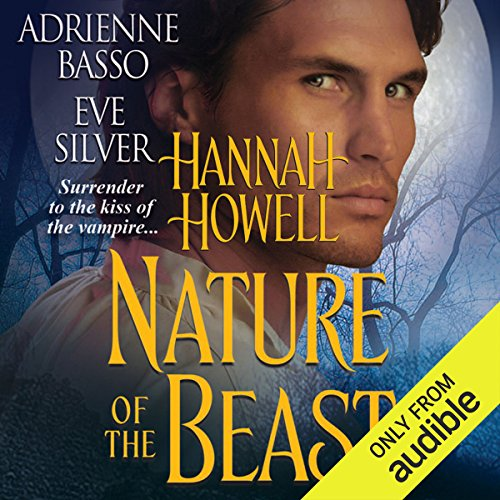 Nature of the Beast                   De :                                                                                                                                 Eve Silver,                                                                                        Hannah Howell,                                                                                        Adrienne Basso                               Lu par :                                                                                                                                 Mary Jane Wells                      Durée : 9 h et 46 min     Pas de notations     Global 0,0
