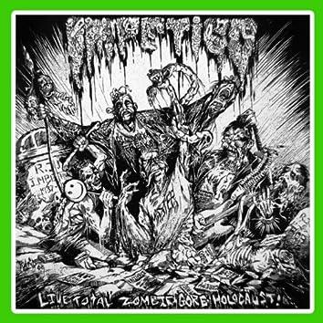 Live Total Zombie Gore Holocaust!